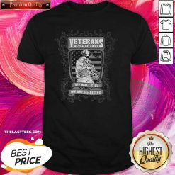 Veterans Never Go Away We Wait Till We Are Required Shirt - Design By Thelasttees.com