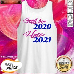 Good Bye 2020 Hello 2021 Happy New Year Tank Top - Design By Thelasttees.com