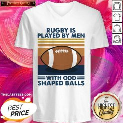 Rugby Is Played By Men With Odd Shaped Balls Vintage Retro V-neck - Design By Thelasttees.com