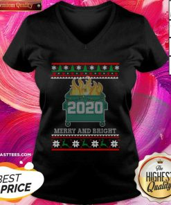 Merry And Bright 2020 Dumpster Fire Ugly Christmas Sweater Gift Merry And Bright 2020 V-neck - Design By Thelasttees.com