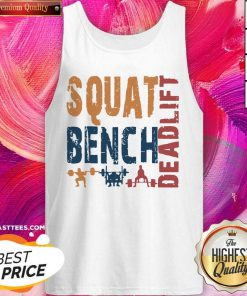 Awesome Squat Bench Deadlift 2021 Tank Top