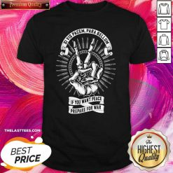 Si Vis Pacem Para Bellum If You Want Peace Prepare For War Shirt - Design By Thelasttees.com