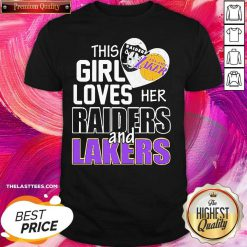 This Girl Loves Her Las Vegas Raiders And Los Angeles Lakers Shirt - Design By Thelasttees.com