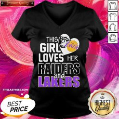 This Girl Loves Her Las Vegas Raiders And Los Angeles Lakers V-neck - Design By Thelasttees.com