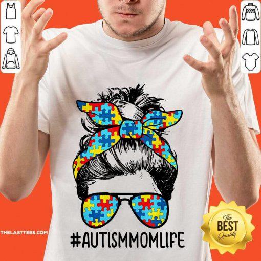 Nice Autism Mom Life Sunglasses Bandana Mother Day Shirt