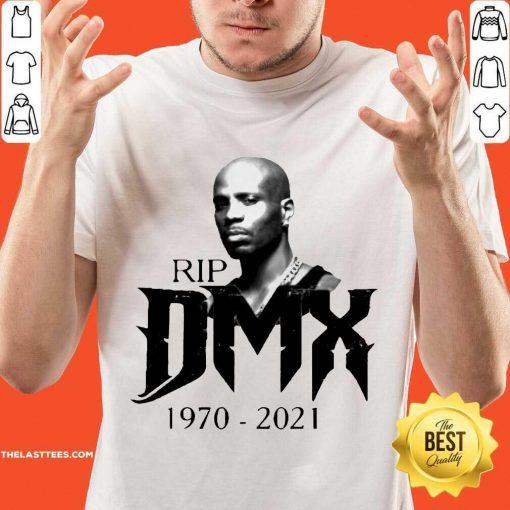 Funny Rip DMX 1970 2021 Shirt