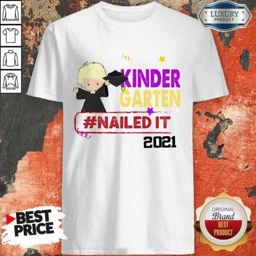 Happy Blonde Boy Youth Kindergarten Nailed It 2021 Shirt