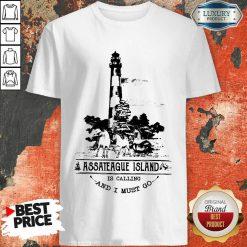 Original Assateague Island Is Calling And I Must Go Shirt