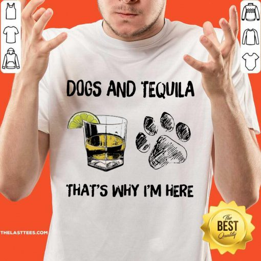 Premium Dog And Wine That'S Why I'M Here Shirt