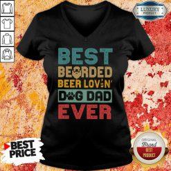 Best Bearded Beer Lovin Dog Dad Ever V-neck