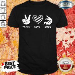 Hot Peace Love And Judo Shirt