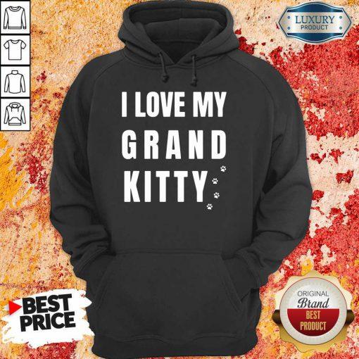 I Love My Grand Kitty Hoodie