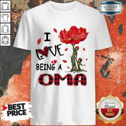 Red Flower I Love Being A Oma Shirt