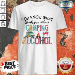 You Know What Rhymes With Camping Alcohol Camping Lover Shirt